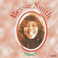 The Complete Recordings of Bessie Smith, Vol. 4 — Bessie Smith