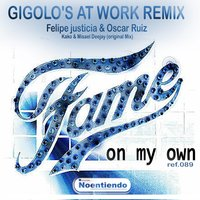 On My Own — Gigolo's At Work
