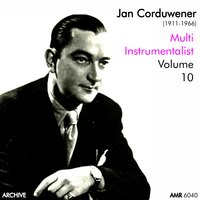 Multi-Instrumentalist Volume 10 — Jan Corduwener and his Orchestra