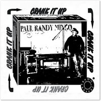 Crank It Up — Paul Randy Mingo