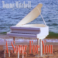 A Song for You — Tommy Mitchell