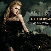Because Of You — Kelly Clarkson