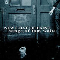 New Coat of Paint -- Waits Tribute — Various Artist - Manifesto Records