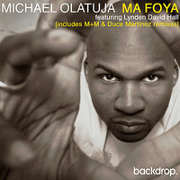 Ma Foya feat Lynden David Hall — Lynden David Hall, Michael Olatuja
