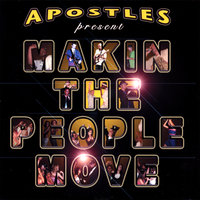Makin the People Move — Apostles