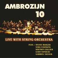 10 Live with String Orchestra — Ambrozijn