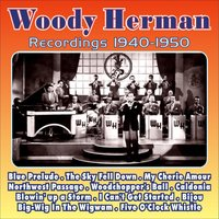 Recordings 1939 - 1940 — Woody Herman