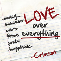 Love Over Everything — Crimson