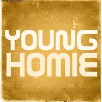 Young Homie - Single — Hit Masters