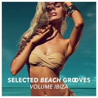 Selected Beach Grooves, Vol. IBIZA — сборник