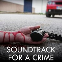 Soundtrack for a Crime — сборник