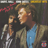 Greatest Hits--Rock 'n' Soul, Part 1 — Daryl Hall & John Oates, Daryl Hall & John Oates