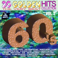 20 Golden Hits de los 60´s, Vol. 2 — The Cover Bullets