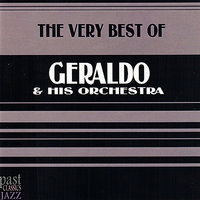 The Very Best Of Geraldo & His Orchestra — Geraldo & His Orchestra