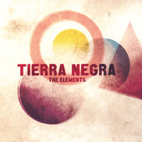 The Elements — Tierra Negra