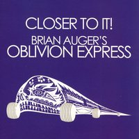 Closer To It! — Brian Auger's Oblivion Express