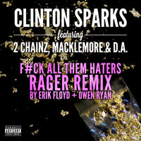 Gold Rush — Clinton Sparks, 2 Chainz, Macklemore, D.A.