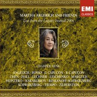 Martha Argerich and Friends: Live from the Lugano Festival 2006 — Martha Argerich