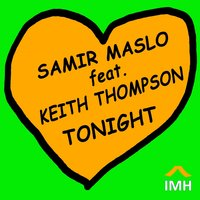 Tonight — Keith Thompson, Samir Maslo