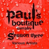 Paul's Boutique Sampler Session Three — сборник