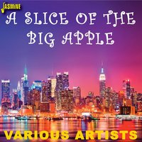 A Slice of the Big Apple — сборник
