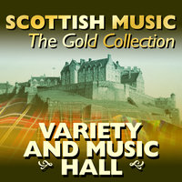 Scottish Music: The Gold Collection, Variety & Music Hall — The Tartan Lads