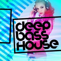 Deep Bass House — сборник