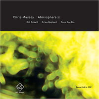 Atmosphere(s) — Bill Frisell, Chris Massey, Dave Gordon, Brian Gephart
