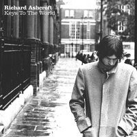 Keys To The World — Richard Ashcroft