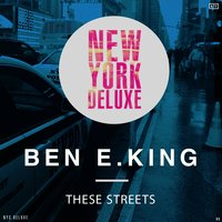 These Streets — Ben E King