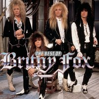 The Best Of Britny Fox — Britny Fox