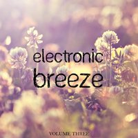 Electronic Breeze, Vol. 3 — сборник