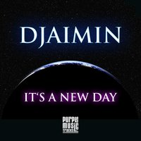 It's a New Day — Djaimin