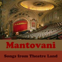 Songs from Theatre Land — Mantovani & His Orchestra
