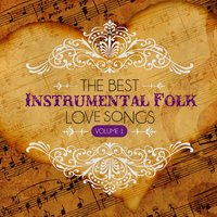 The Best Instrumental Folk Love Songs, Vol. 1 — Hit Crew Masters
