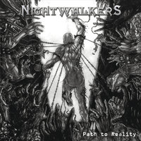 Path to Reality — Nightwalkers
