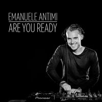 Are You Ready — Emanuele Antimi