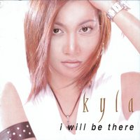 I Will Be There — Kyla