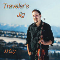 Traveler's Jig — JJ Guy