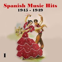 Spanish Music Hits, Vol. 1, [1945 - 1949] — сборник