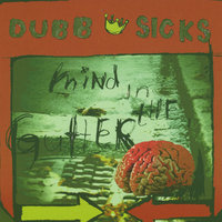 Mind in the Gutter — Dubb Sicks