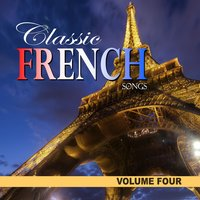 Classic French Songs, Vol.4 — сборник