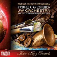 Pictures at an Exhibition — JW Orchestra & Marco Gotti
