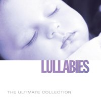 Ultimate Collection: Lullabies — сборник