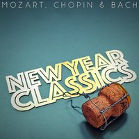 New Year Classics - Mozart, Chopin and Bach — сборник