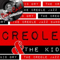 Creole & The Kid — Kid Ory & His Creole Jazz Band