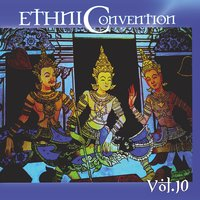 Ethniconvention, Vol. 10 — сборник