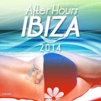 After Hours: Ibiza 2014 — сборник