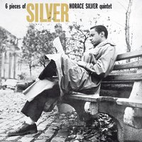 6 Pieces of Silver — Horace Silver Quintet