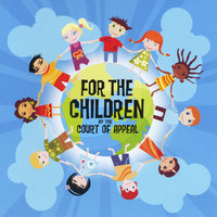 For the Children — Court of Appeal